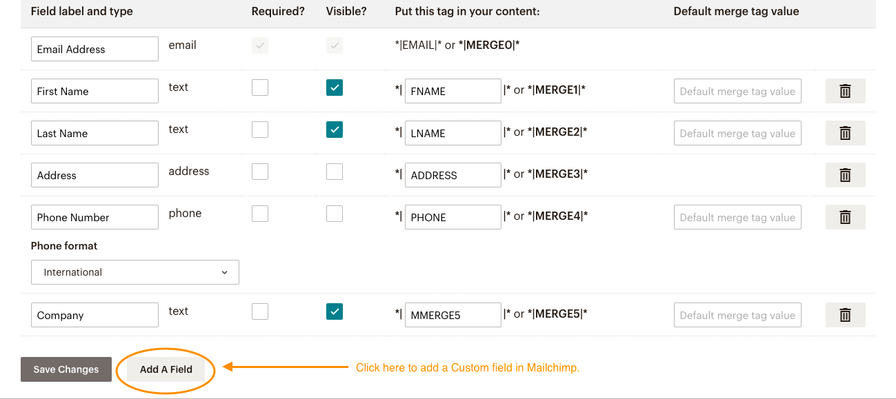 Add a Custom field in Mailchimp.
